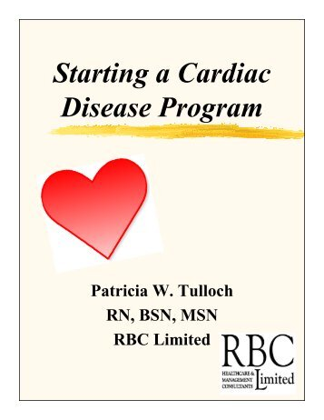 Starting a Cardiac Disease Program - Home Care Information Network
