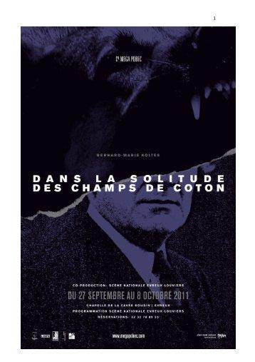 Dossier PDF (2Mo) : Dans la solitude des champs de coton ... - L'Eclat