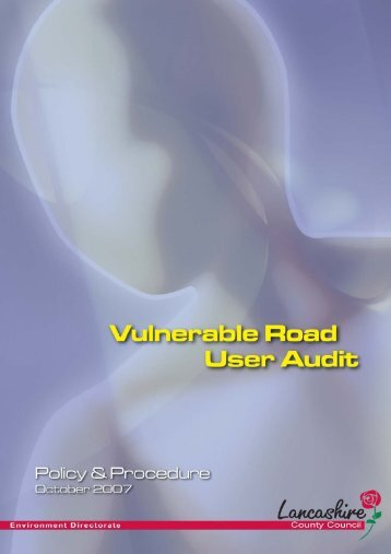 Vulnerable Road User Audit - Lancashire County Council