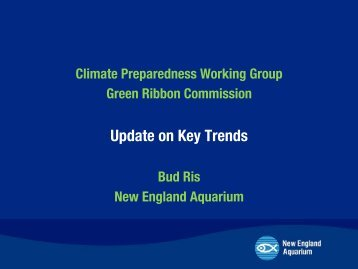 Bud Ris Slides on Climate Impacts - Boston Green Ribbon ...