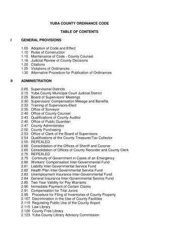 YUBA COUNTY ORDINANCE CODE TABLE OF CONTENTS I ...