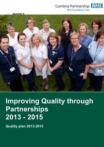 Improving Quality through Partnerships 2013 - Cumbria Partnership ...