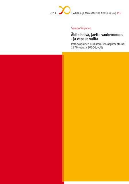 Äidin hoiva, jaettu vanhemmuus – ja vapaus ... - Helda - Helsinki.fi