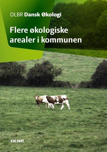 Flere økologiske arealer i kommunen - LandbrugsInfo
