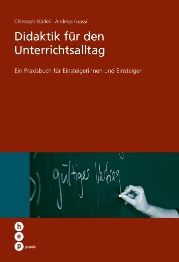 Didaktik für den Unterrichtsalltag - h.e.p. verlag ag, Bern