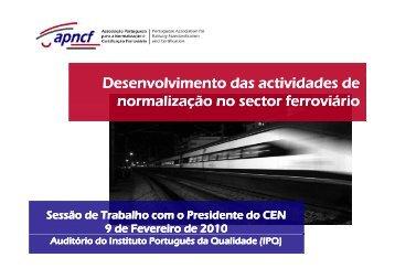 Desenvolvimento das actividades de normalização no sector ... - IPQ