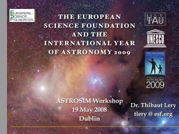 The International Year of Astronomy and ESF - DIAS