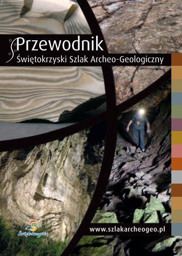 Świętokrzyski Szlak Archeo-Geologiczny - przewodnik
