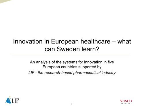Innovation in European healthcare – what can Sweden learn? - LIF