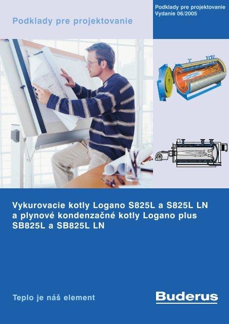 Vykurovacie kotly Logano S825L a S825L LN a plynové ... - Buderus