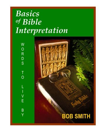 Basics of Bible Interpretation - RayStedman.org