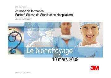 L bi tt e bionettoyage - Société Suisse de Stérilisation Hospitalière
