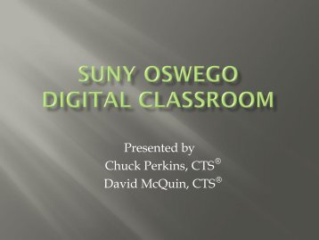 Presented by Chuck Perkins, CTS David McQuin, CTS