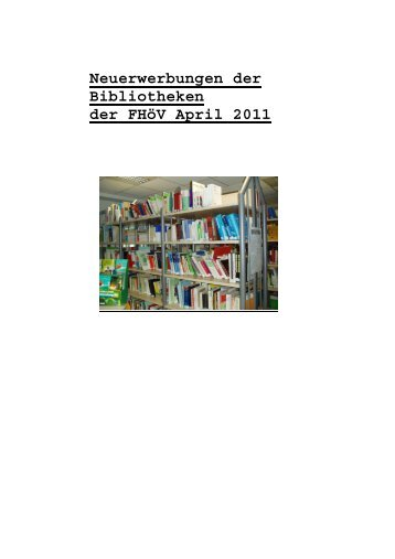 Neuerwerbungen der Bibliotheken der FHöV April 2011 - FHöV NRW
