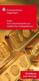 S Kreissparkasse Göppingen Gold. Vom ... - GoldSeiten.de