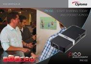 PK102… Start Sharing today and PocKet a Pico - Optoma