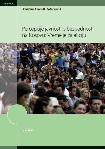 Percepcije javnosti o bezbednosti na Kosovu: Vreme je ... - Saferworld