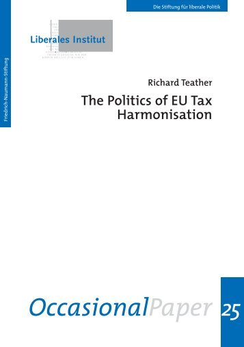 The Politics of EU Tax Harmonisation - Friedrich Naumann Foundation