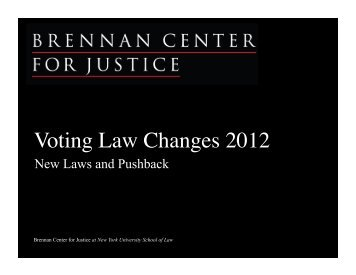 Voting Law Changes 2012 - Brennan Center for Justice