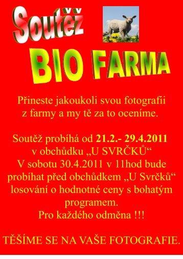 Přineste jakoukoli svou fotografii z farmy a my tě za to oceníme ...