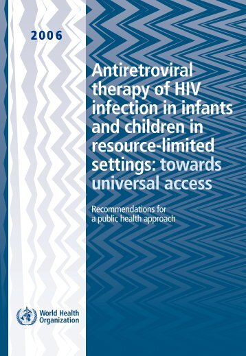 Antiretroviral therapy of HIV infection in infants and children in ...