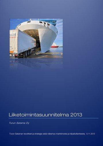 Turun Satama Oy Liiketoimintasuunnitelma 2013 - Turku