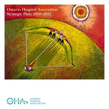 OHA's Vision, Mission, Values, Directions, Goals and Strategies