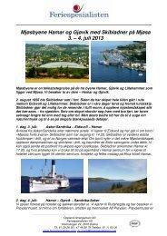 Mjøsbyene Hamar og Gjøvik med Skibladner på Mjøsa 3. – 4. juli 2013