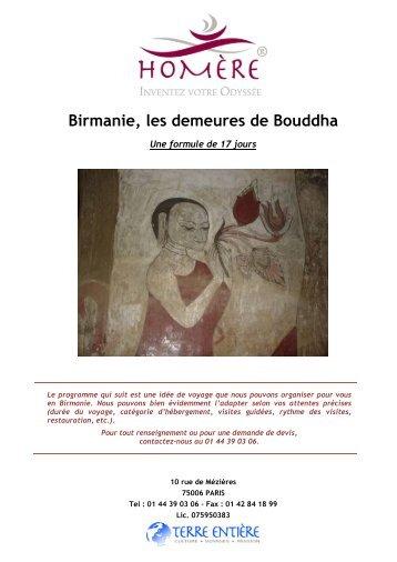 Birmanie, les demeures de Bouddha - Terre Entière