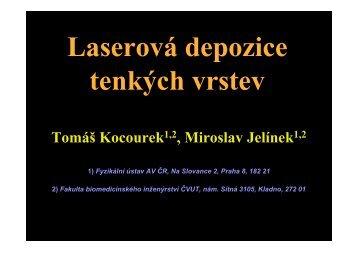 Tenké vrstvy vytvářené laserem (T. Kocourek)
