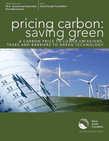 Pricing Carbon: Saving Green - David Suzuki Foundation