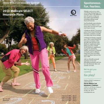 2010 Medicare SELECT Insurance Plans Go play! - Mutual of Omaha