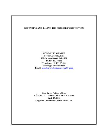 Defending and Taking the Adjuster's Deposition - Cooper & Scully, PC