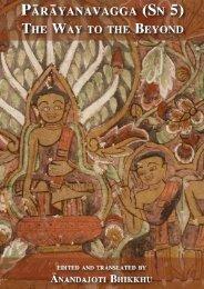 Pārāyanavaggo The Way to the Beyond - Ancient Buddhist Texts