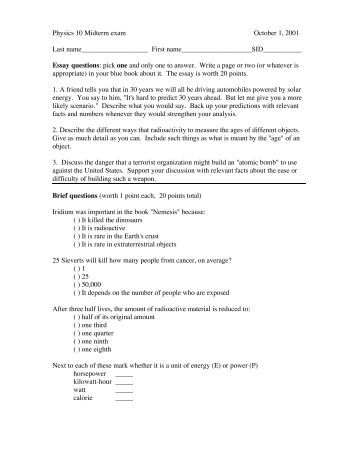 midterm exam 3 essay Eng 209-ga midterm exam: short essays spring 2018 due wednesday, march 21 instead of a traditional midterm essay, you should write three short essays of at least 250-300 words apiece essays must be typed, in 12-point times new roman, double-spaced, and stapled when submitted.