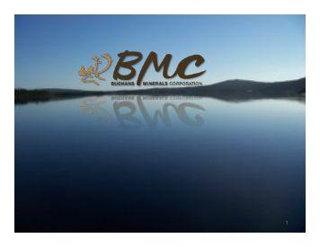 BMC Powerpoint Presentation - Buchans Minerals Corporation