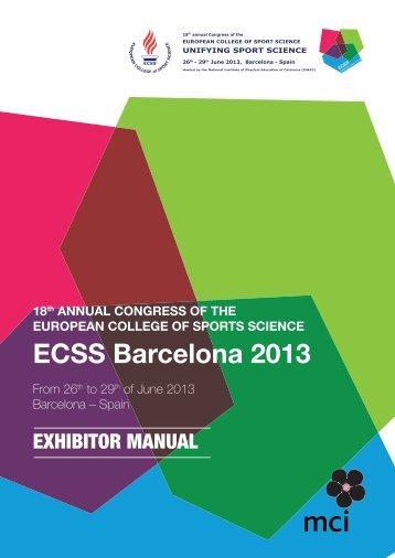 ECSS Barcelona 2013 - Future ECSS congresses