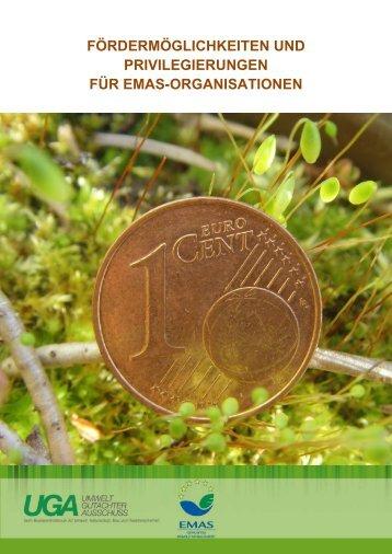 Fördermöglichkeiten und Privilegierungen für EMAS-Organisationen