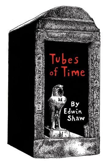 Tubes of Time - Studio E Book Production