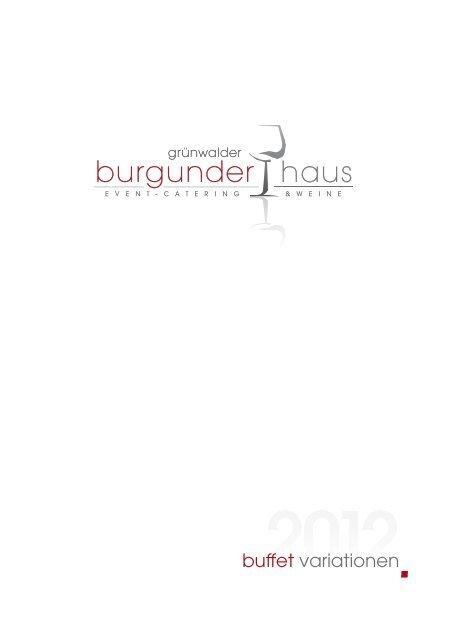 buffet variationen - Grünwalder Burgunderhaus