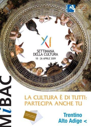 Trentino Alto Adige - Ministero per i Beni e le Attività Culturali