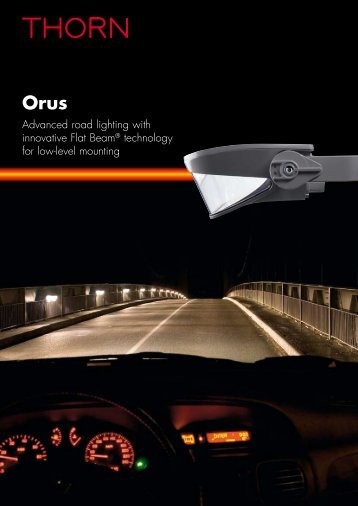 Advanced road lighting with innovative Flat Beam ... - THORN Lighting
