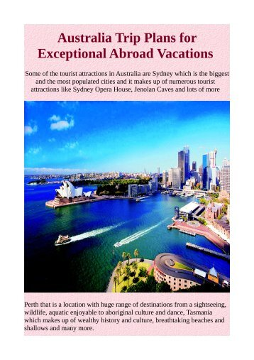 Australia Trip Plans for Exceptional Abroad Vacations