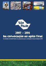 Da Convocação ao apito Final - 2007-2014