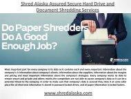 Shred Alaska Assured Secure Hard Drive and Document Shredding Services