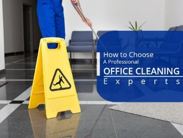 How to Choose a Professional Office Cleaning in Victoria