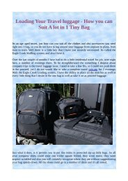 Loading Your Travel luggage - How you can Suit A lot in 1 Tiny Bag