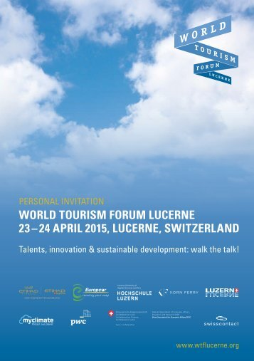 WORLD TOURISM FORUM LUCERNE 23 – 24 APRIL 2015, LUCERNE, SWITZERLAND