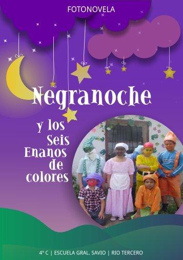 Negranoche y los 6 enanos de colores