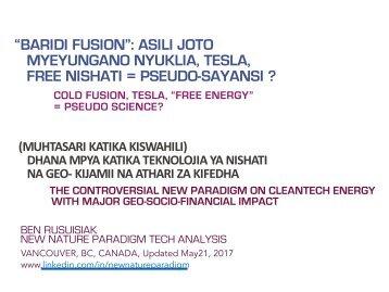 """""""Baridi Fusion"""": Asili Joto, Myeyungano Nyuklia, Tesla, Free Nishati = Pseudo-Sayansi ? (muhtasari katika Kiswahili)  / Cold Fusion, Tesla, Free Energy = Pseudo Science?"""
